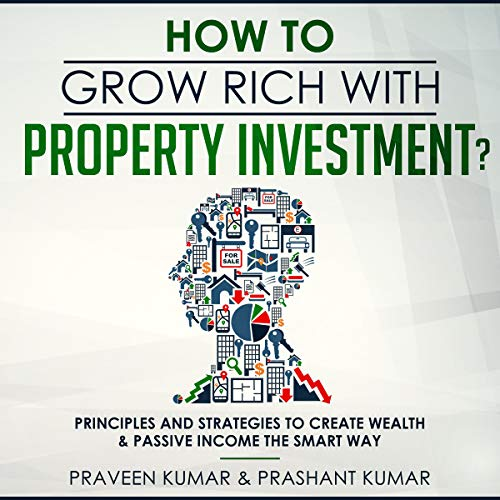 How to Grow Rich with Property Investment? audiobook cover art