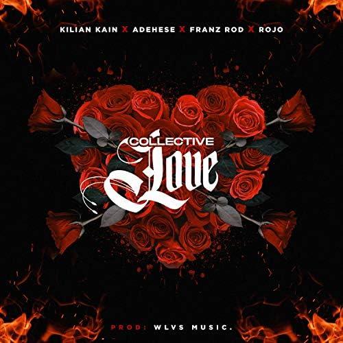 Kilian Kain feat. Adehese, Franz Rod & RojoOF