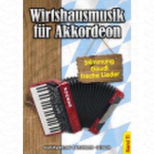 Wirtshausmusik fuer Akkordeon 11 - arrangiert für Akkordeon [Noten/Sheetmusic]