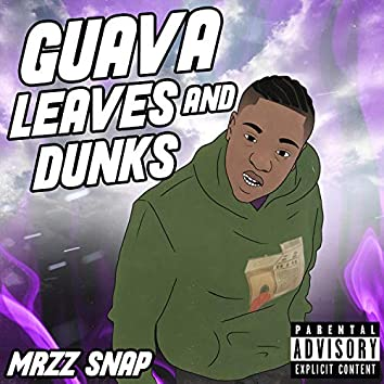 Guava Leaves And Dunks