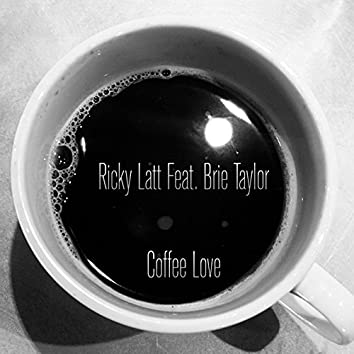 Coffee Love (feat. Brie Taylor)