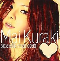 SUMMER TIME GONE(CD+DVD ltd.ed.) by MAI KURAKI (2010-08-31)