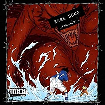 RAGE SONG