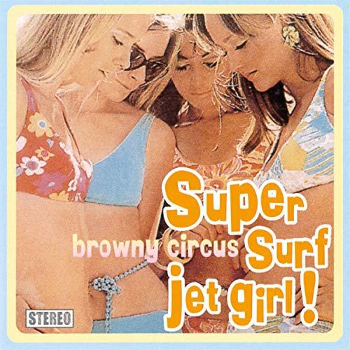 Super Surf Jet Girl!