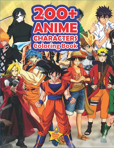 200+ Anime Characters Coloring Book: A Stunning Coloring Book For Anime Fans With High Quality Images To Relax And Relieve Stress