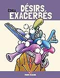 Édika - Tome 06 - Désirs exacerbés (Edition 40 ans)