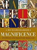 Magnificence: and Princely Splendour in the Middle Ages
