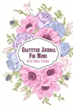Gratitude Journal for Moms with Bible Verses: A 5-Minute Journal for the Busy Mom - Pink & Blue Floral Spray;Gratitude Journals for Busy People