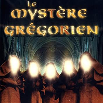 Le mystère grégorien