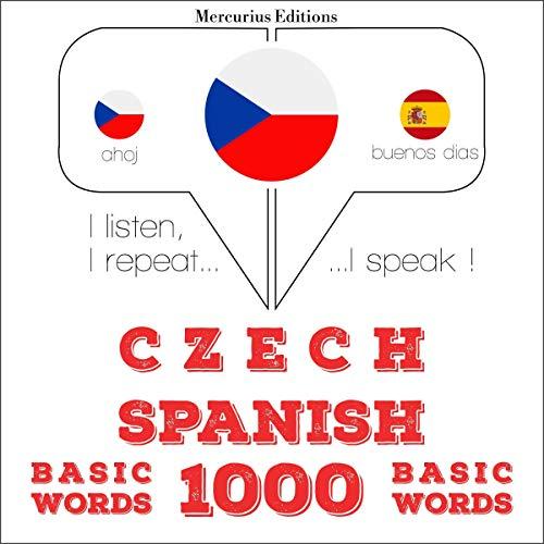 Czech - Spanish. 1000 basic words cover art