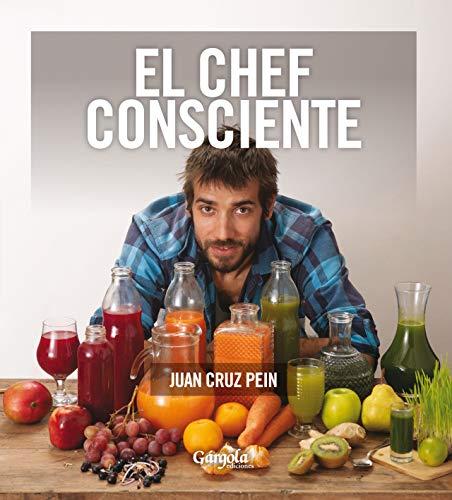 EL CHEF CONSCIENTE: cómo alimentamos nuestro interior