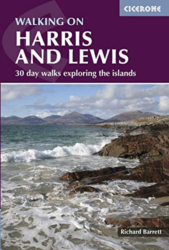 Walking on Harris and Lewis: 30 day walks exploring the islands (Cicerone Guides)