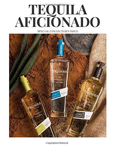 Tequila Aficionado Magazine: Tromba Tequila Special Collector
