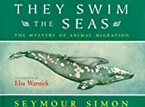 They Swim the Seas: The Mystery of Animal Migration