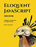 Eloquent JavaScript, 3rd Edition - A Modern Introduction to Programming