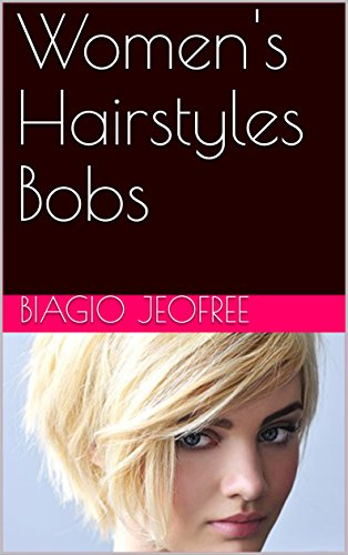 Women's Hairstyles Bobs