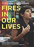 Image of Fires in Our Lives: Advice for Teachers from Today's High School Students
