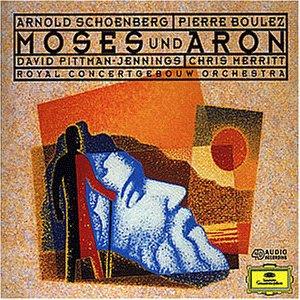 Schönberg: Moses Und Aron (Gesamtaufnahme) (Aufnahme Amsterdam Oktober 1995)