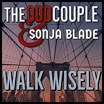Walk Wisely (feat. Sonja Blade)
