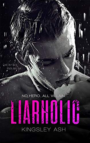 Liarholic by [Kingsley Ash]