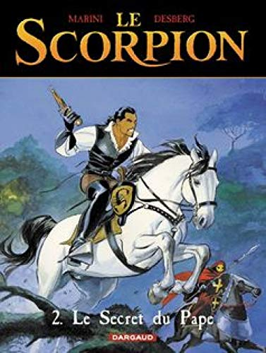 Le Scorpion, tome 2 : Le Secret du Pape