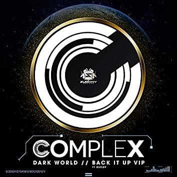 Dark World / Back It Up VIP