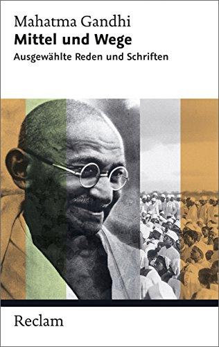 Mittel und Wege: Ausgewählte Reden und Schriften (Reclam Taschenbuch)