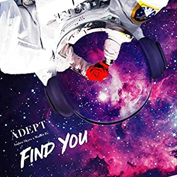 Find You (feat. Amber Skyes & Walter P.s)
