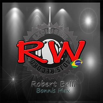 R.W. (Robert Belli vs. Bonnis Max) - Single