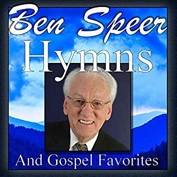 Ben Speer, Hymns and Gospel Favorites