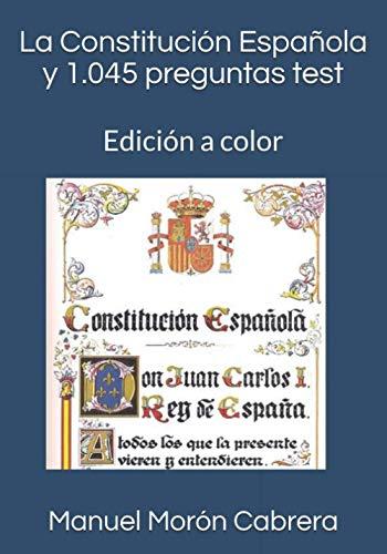 La Constitución Española y 1.045 preguntas test: Edición a color