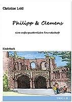 Philipp & Clemens - eine aussergewoehnliche Freundschaft