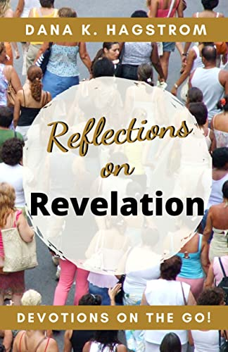 Reflections on Revelation: Devotions on the Go (English Edition)