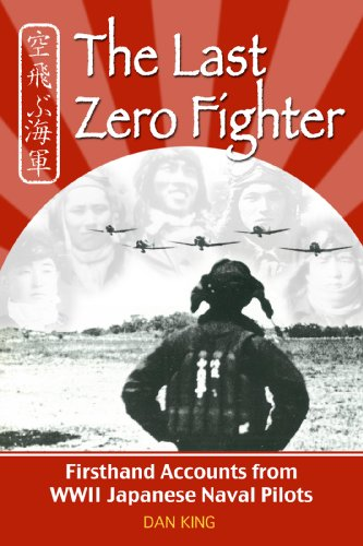 The Last Zero Fighter (Firsthand Accounts and True Stories from Japanese WWII Combat Veterans Book 1) (English Edition)
