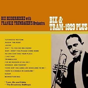 Bix & Tram 1929 Plus