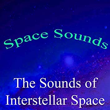 Space Sounds, Vol. 9 (The Sounds of Interstellar Space)