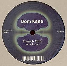 Dom Kane / Crunch Time