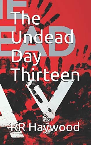 The Undead Day Thirteen: Volume 13
