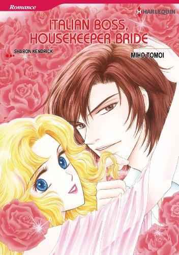 Italian Boss, Housekeeper Bride: Harlequin comics (English Edition)