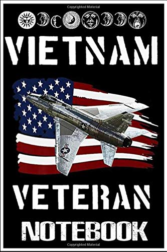 Notebook: Vietnam Veteran F-100 Super Sabre T Jet Fighter Plane Premium T- notebook 100 pages 6x9 inch by Luclac Chanki