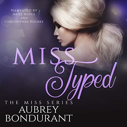 Miss Typed Audiobook By Aubrey Bondurant cover art