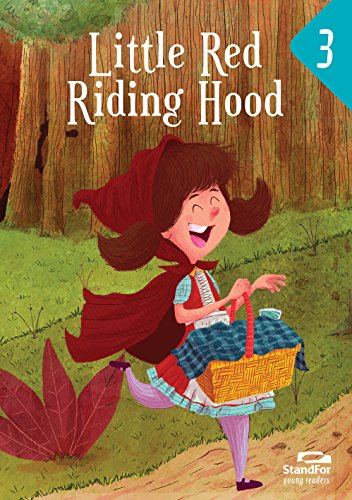 Little red Riding Hood: StandFor Young Readers