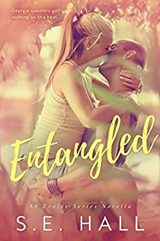 Entangled (Evolve Series novella) by [S.E. Hall]