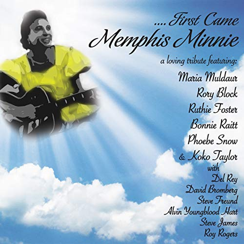 First Came Memphis Minnie