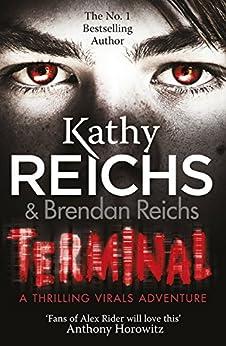 Terminal: (Virals 5) (Virals series) by [Kathy Reichs]