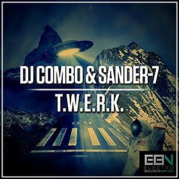 T.W.E.R.K.