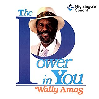 The Power in You                   By:                                                                                                                                 Wally Amos                               Narrated by:                                                                                                                                 Wally Amos,                                                                                        Wayne Dyer                      Length: 5 hrs and 48 mins     1 rating     Overall 5.0