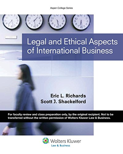 Compare Textbook Prices for Legal & Ethical Aspects of International Business Aspen College  ISBN 9781454834342 by Eric L. Richards,Scott J. Shackelford