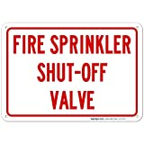 Fire Sprinkler Shut Off Valve Sign 10x7 Rust Free Aluminum, Weather/Fade Resistant, Easy Mounting, Indoor/Outdoor Use, Made in USA by SIGO SIGNS