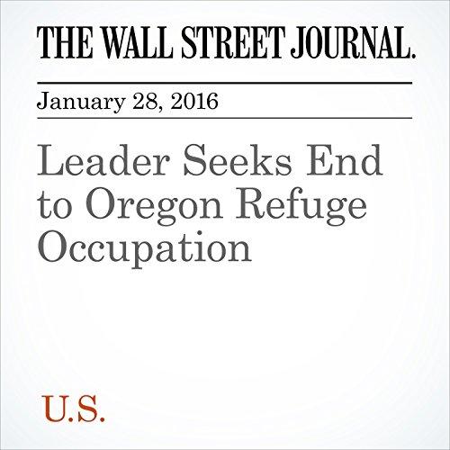 Leader Seeks End to Oregon Refuge Occupation audiobook cover art
